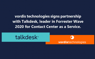 vordis technologies signs partnership with Talkdesk, leader in Forrester Wave 2020 for Contact Center as a Service